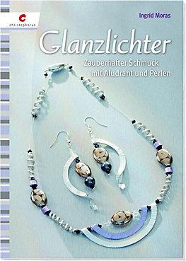 Glanzlichter Buch von Ingrid Moras bei Weltbild.de bestellen