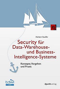 Security für Data-Warehouse- und Business-Intelligence-Systeme ...