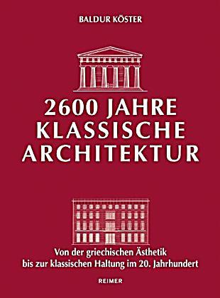 2600 jahre klassische architektur buch portofrei bei for Klassische architektur