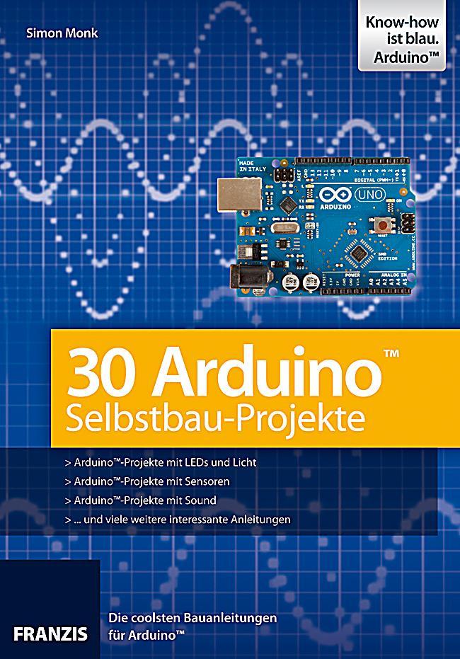 Arduino selbstbau projekte buch portofrei bei weltbild
