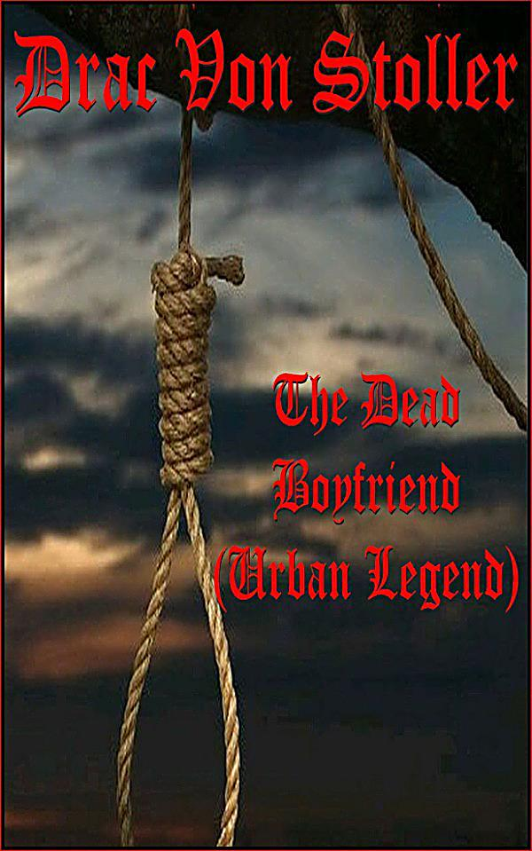 an analysis of urban legends in the boyfriends death Unlike most editing & proofreading services, we edit for everything: grammar, spelling, punctuation, idea flow, sentence structure, & more get started now.