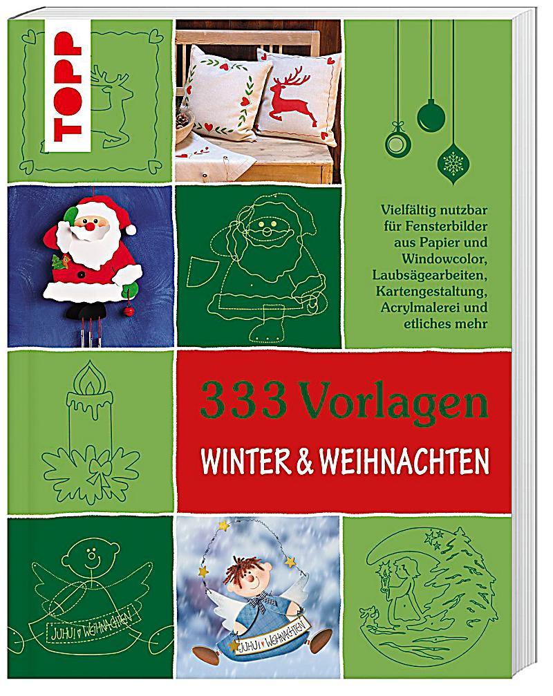 333 Vorlagen Winter & Weihnachten Buch bei Weltbild.at bestellen