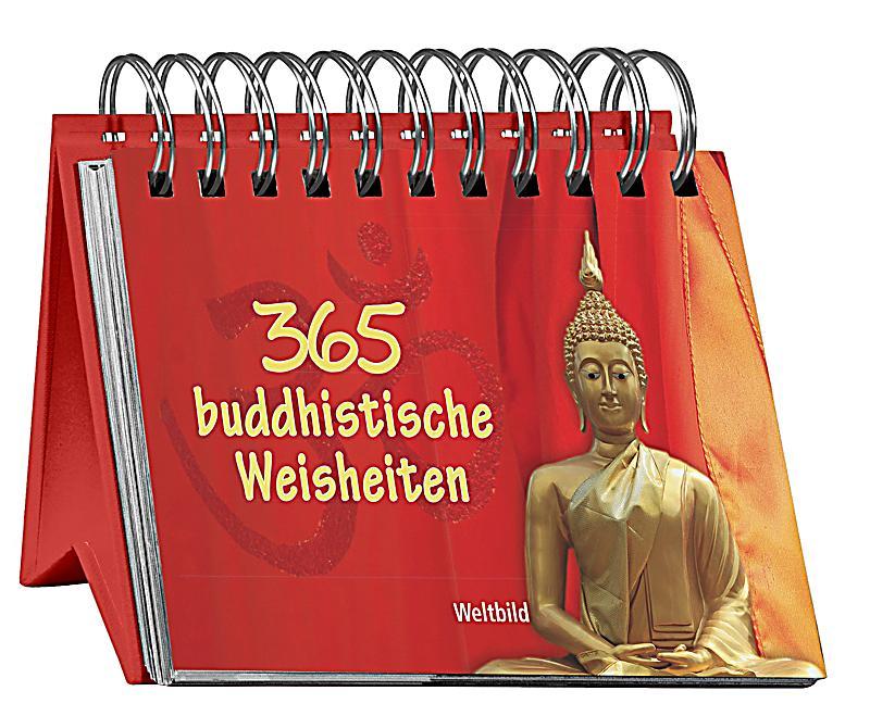 365 buddhistische weisheiten buch als weltbild ausgabe bestellen. Black Bedroom Furniture Sets. Home Design Ideas