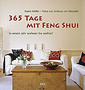 365 tage mit feng shui buch portofrei bei bestellen. Black Bedroom Furniture Sets. Home Design Ideas