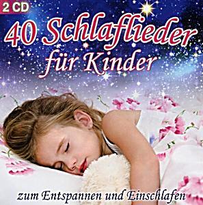 40 schlaflieder f r kinder zum entspannen von various. Black Bedroom Furniture Sets. Home Design Ideas