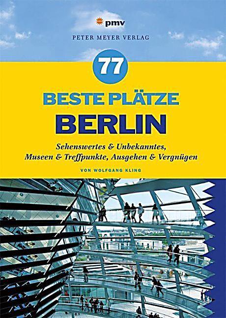77 beste pl tze berlin buch portofrei bei bestellen. Black Bedroom Furniture Sets. Home Design Ideas