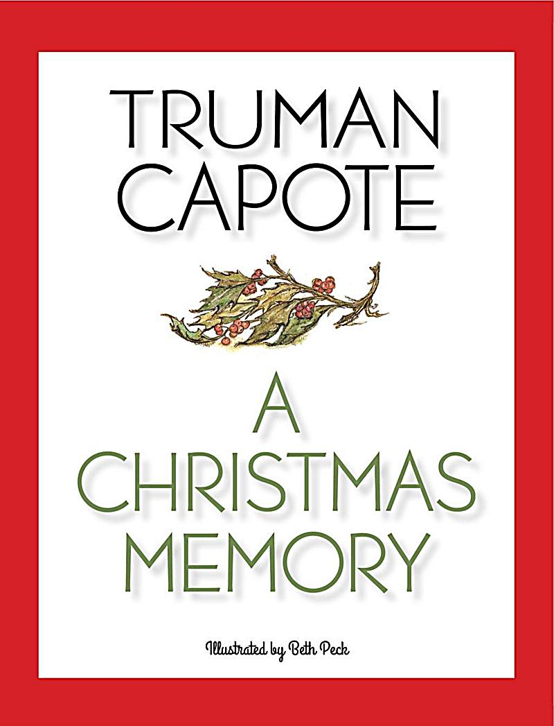 a christmas memory truman capote Truman capote this study guide  quotes, character analysis, themes, and more - everything you need to sharpen your knowledge of a christmas memory.