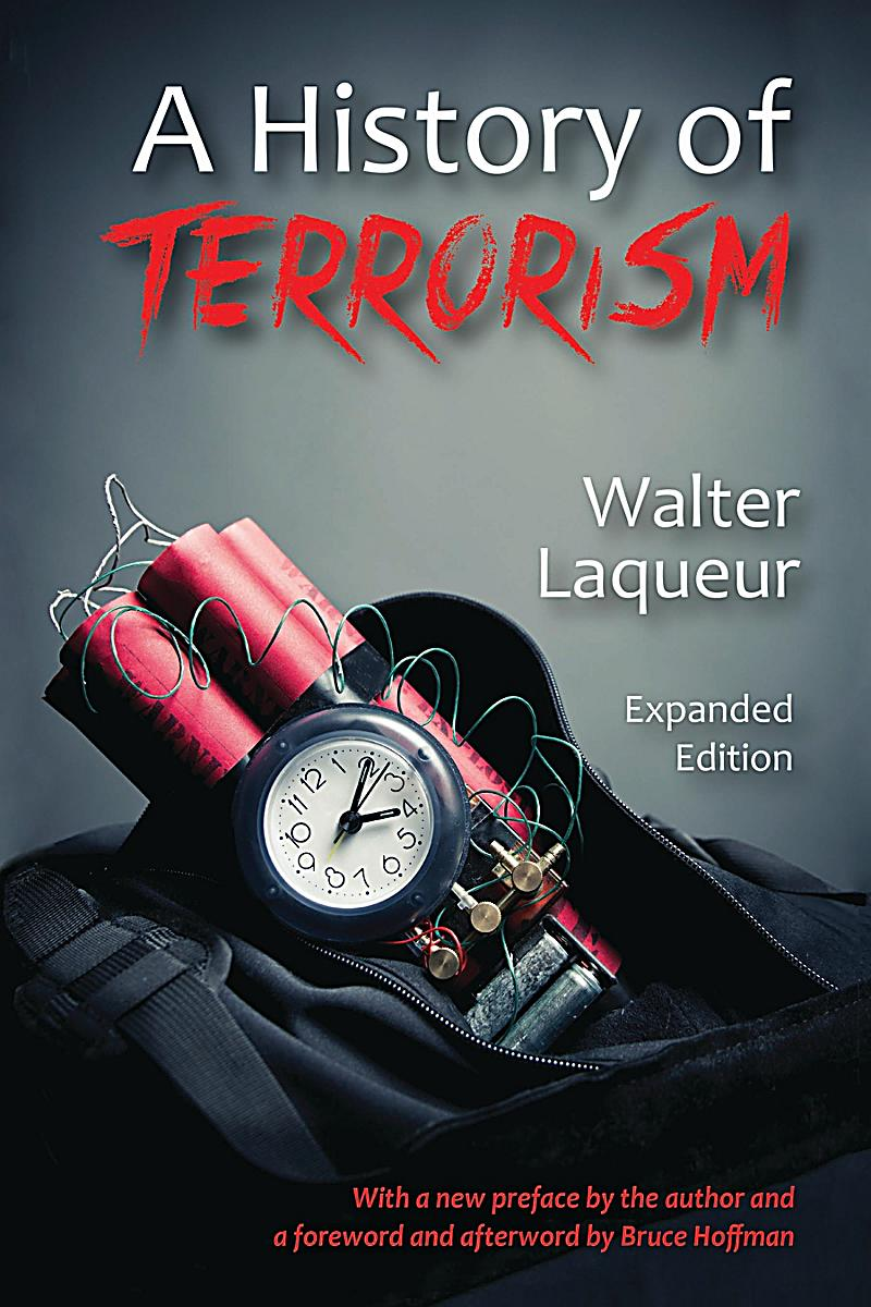 history of terrorism The history of terrorism from antiquity to al qaeda edited by gérard chaliand and arnaud blin translated by edward schneider, kathryn pulver, and.