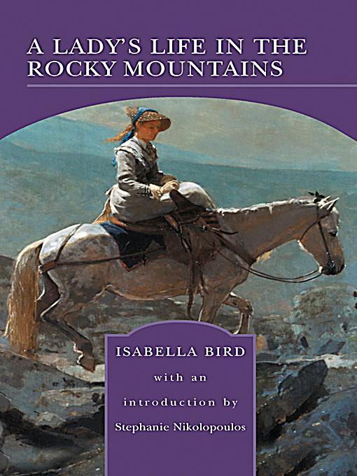 a ladys life in the rocky Compre o livro a lady's life in the rocky mountains na amazoncombr: confira as ofertas para livros em inglês e importados.