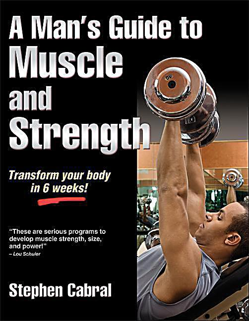 A man s guide to muscle and strength buch portofrei weltbild de