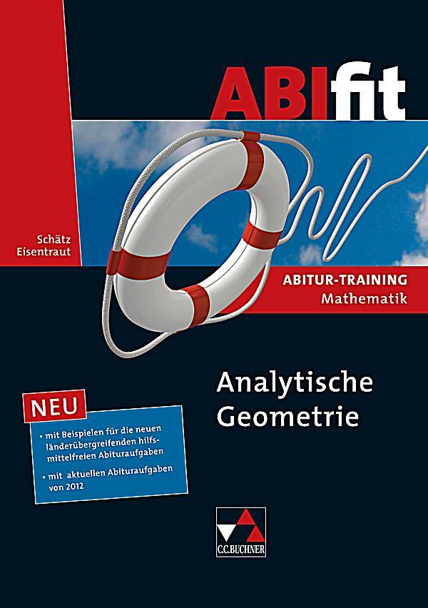 abifit abitur training mathematik analytische geometrie. Black Bedroom Furniture Sets. Home Design Ideas