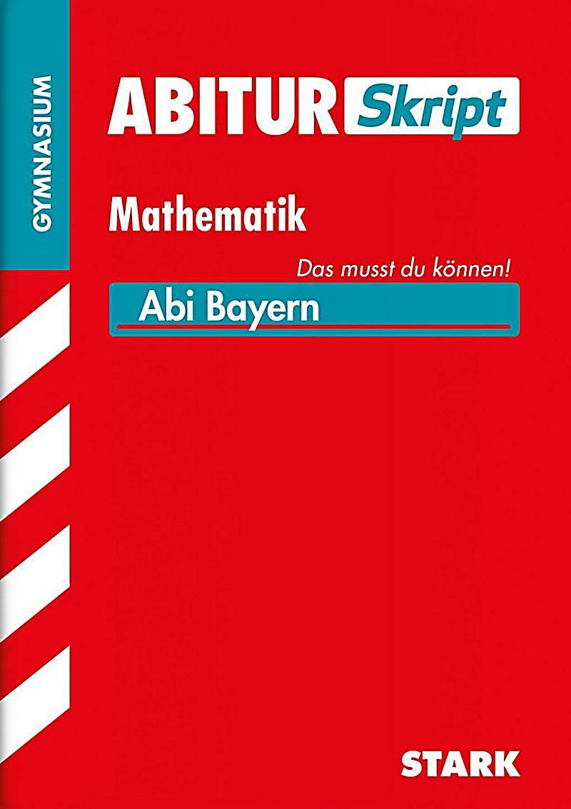 abiturskript mathematik gymnasium bayern buch. Black Bedroom Furniture Sets. Home Design Ideas
