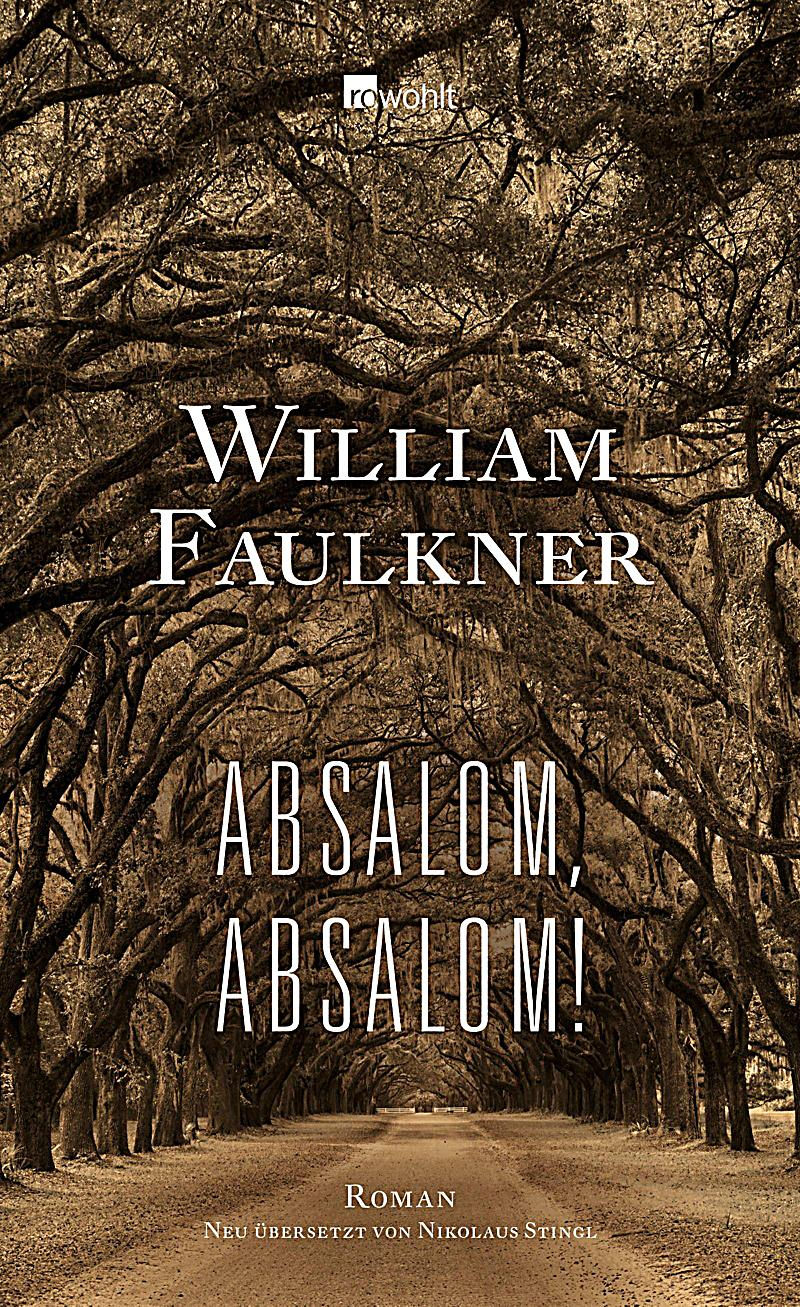absalom absalom Find great deals on ebay for absalom absalom faulkner and absalom absalom faulkner modern library shop with confidence.