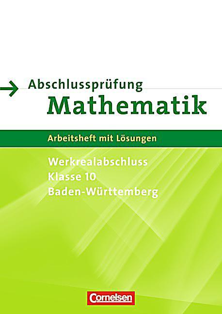 abschlusspr fung mathematik werkrealschulabschluss klasse 10 baden w rttemberg buch. Black Bedroom Furniture Sets. Home Design Ideas