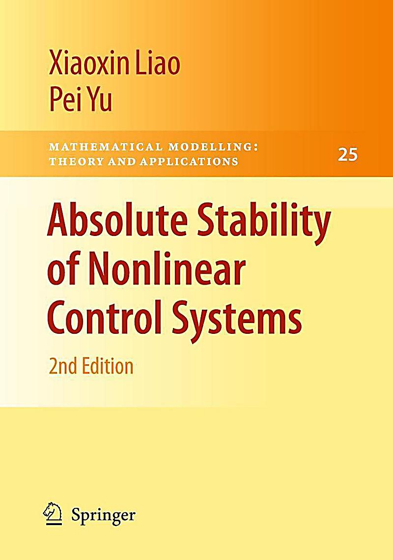 stability and control of nonlinear systems Buy nonlinear systems: analysis, stability, and control (interdisciplinary applied  mathematics) on amazoncom ✓ free shipping on qualified orders.