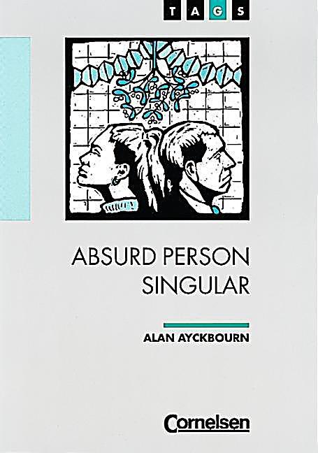 absurd person singular by alan ayckbourn essay Essays and criticism on alan ayckbourn's absurd person singular - critical essays.