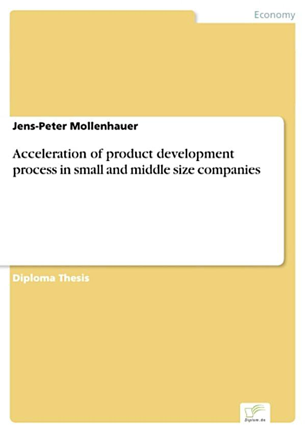 Acceleration of product development process in small and for It product development companies