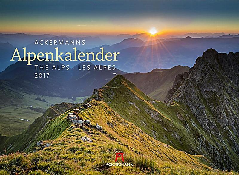 Ackermanns Alpenkalender 2017 - Kalender bei weltbild.de kaufen