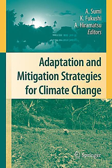 climate change adaptation and mitigation in Latest news and information from the world bank and its development work on climate change access facts, statistics, project information, development research from.