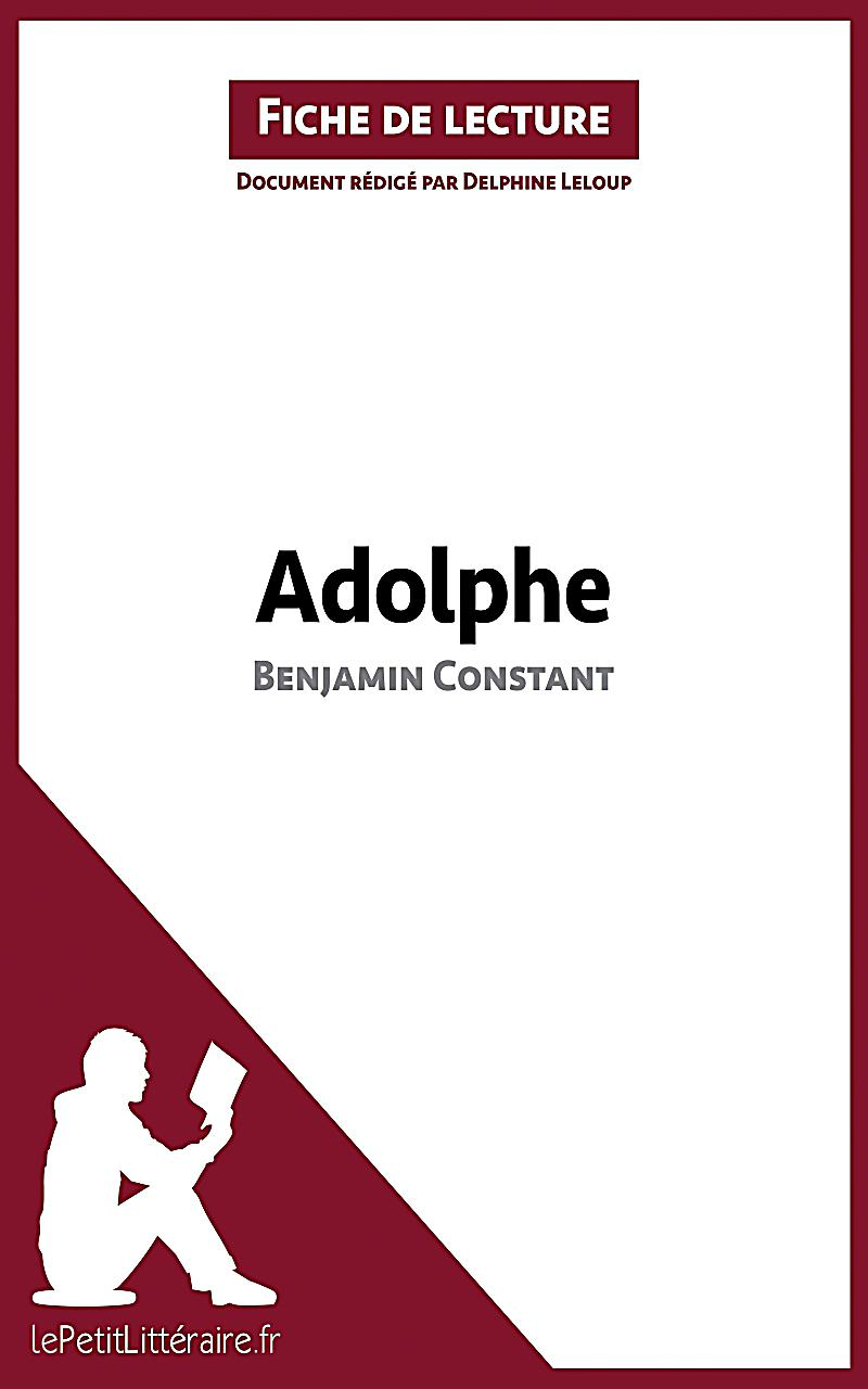 Adolphe de benjamin constant fiche de lecture ebook - Fiche de lecture effroyables jardins ...