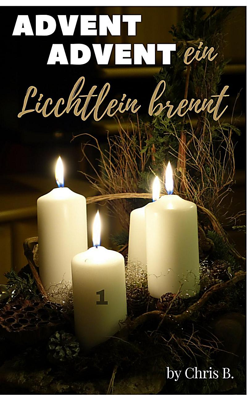 advent advent ein lichtlein brennt ebook kostenlos. Black Bedroom Furniture Sets. Home Design Ideas