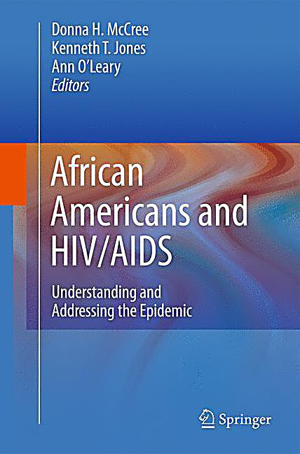 african american women and hiv aids African american hiv university resources  black aids institute launches initiatives focused on black women marie-fatima hyacinthe.