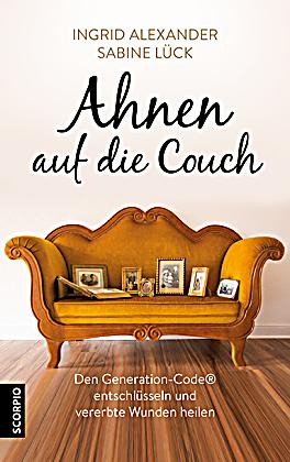 ahnen auf die couch buch jetzt bei online bestellen. Black Bedroom Furniture Sets. Home Design Ideas