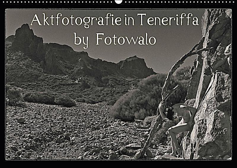aktfotografie in teneriffa by fotowalo wandkalender 2018. Black Bedroom Furniture Sets. Home Design Ideas