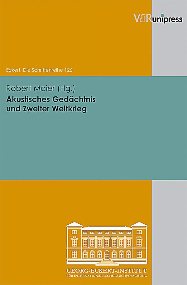 Akustisches Gedu00e4chtnis und Zweiter Weltkrieg Buch portofrei