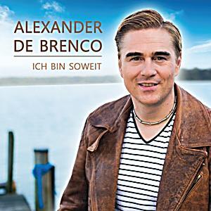 ALEXANDER DE BRENCO - Ich bin soweit CD bei Weltbild.de