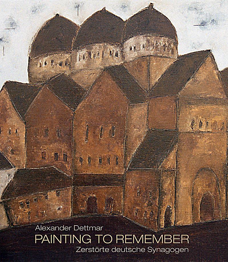 Alexander dettmer paintings to remember buch portofrei for Dettmer homes