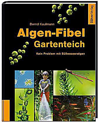 algen fibel gartenteich buch portofrei bei. Black Bedroom Furniture Sets. Home Design Ideas