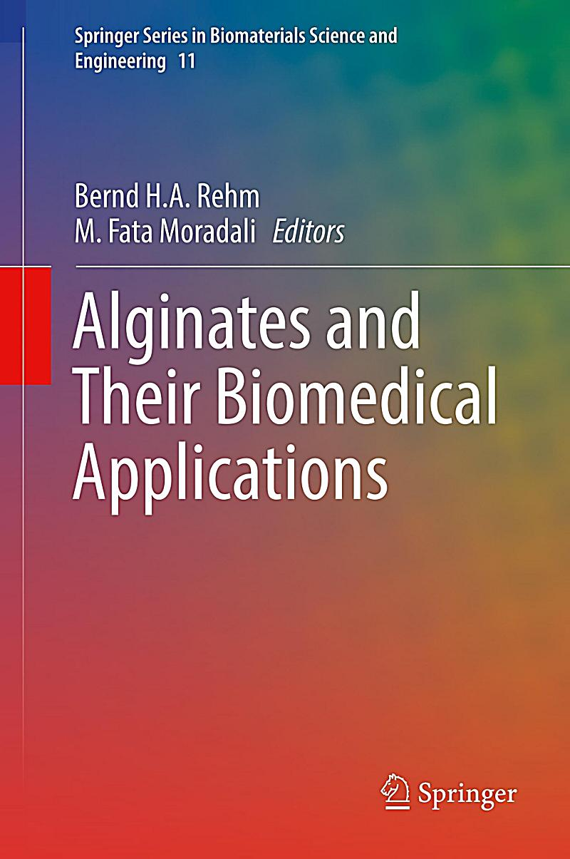 alginate properties and biomedical applications The range in composition of seaweed polysaccharides gives diverse physical properties  biomedical, and functional food applications  alginate has also been.