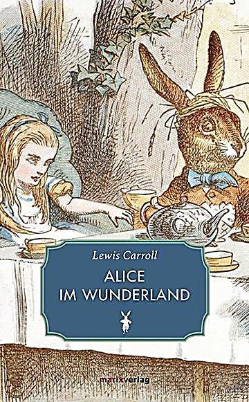 Alice im wunderland buch von lewis carroll portofrei - Alice im wunderland deko ...