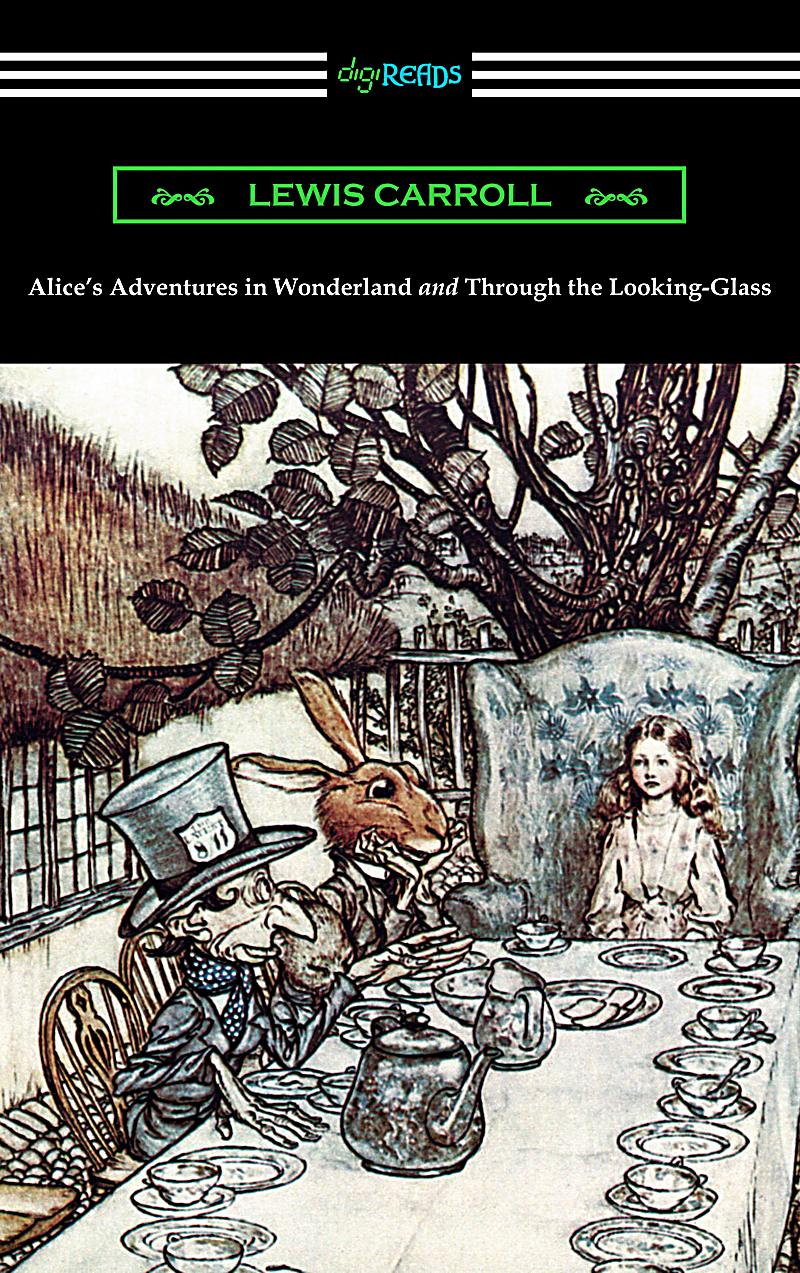 alice�s adventures in wonderland and through the looking