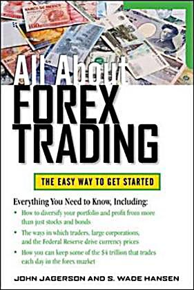 All about forex trading john jagerson