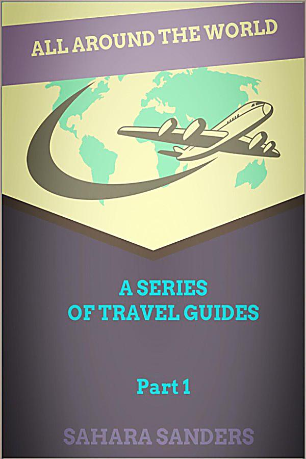 All around the world a series of travel guides all for All around the world cruise