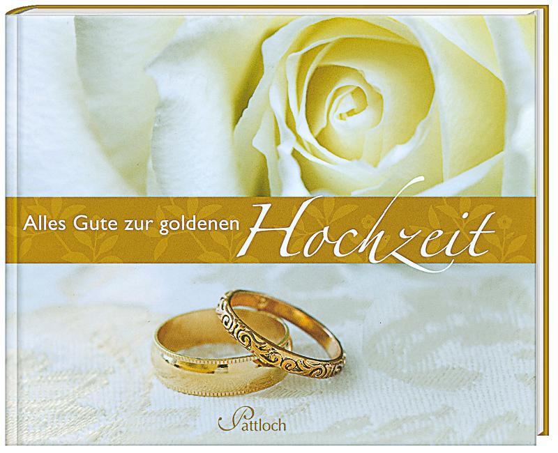 Alles Gute zur goldenen Hochzeit Buch portofrei bei Weltbild.ch