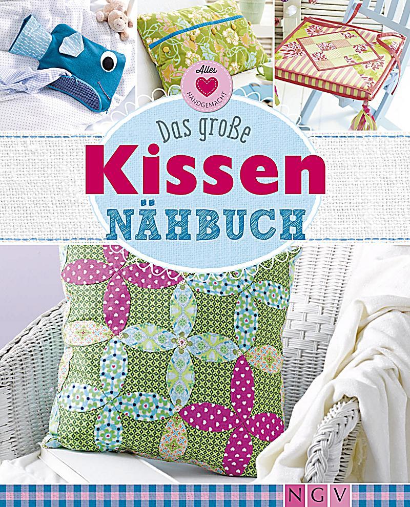 alles handgemacht das gro e kissen n hbuch ebook. Black Bedroom Furniture Sets. Home Design Ideas