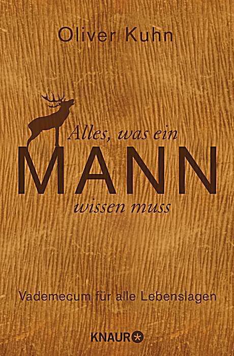 Alles, was ein Mann wissen muss in 428 Bildern von Oliver Kuhn - Buch ...