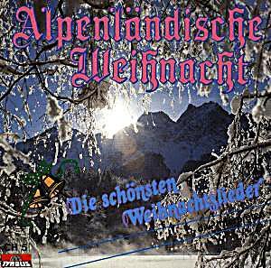 alpenl ndische weihnacht cd bei bestellen. Black Bedroom Furniture Sets. Home Design Ideas