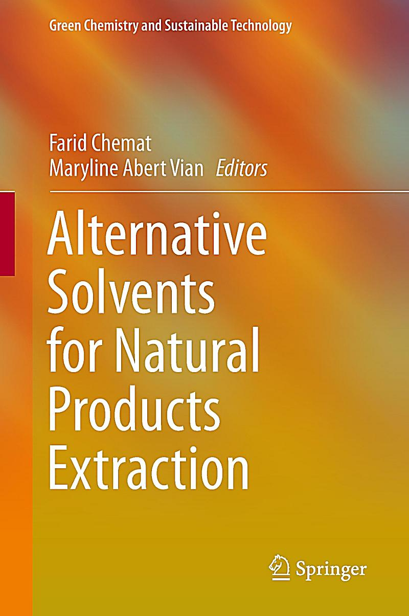 Alternative solvents for natural products extraction buch - Alternative uses for household items ...