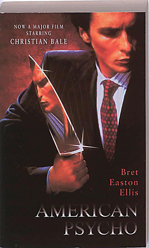 the world of patrick batesman american psycho by bret easton ellis In the infamous novel american psycho, the main protagonist and yuppie killer patrick bateman references donald trump hundreds of times we talk to the book's author brett easton ellis about.