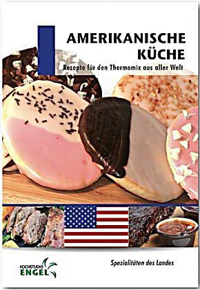 Amerikanische Küche Buch jetzt bei Weltbild.de online bestellen