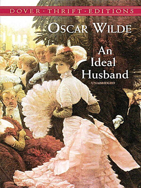 how to write a strong personal ideal husband essay the bbc produced a version which was broadcast in 1969 as part of their play of the month series film clip analysis an ideal husband essays