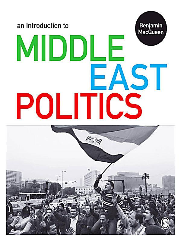 an introduction to the conflict in the middle east Hist 230/psci 257: introduction to the middle east  israeli conflicts, the cold war, and the history of us foreign policy in shaping the modern  the middle east .