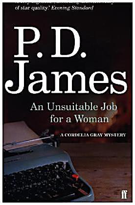 an unsuitable job for a woman An unsuitable job for a woman: p d james: 9780676972269: books - amazon ca.