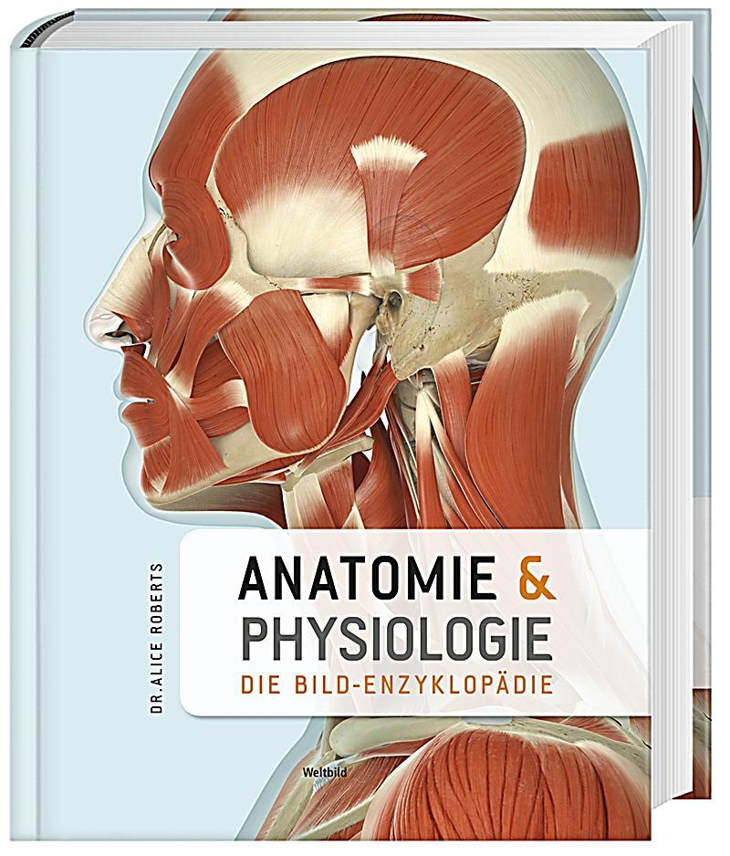 Ziemlich Was Ist Die Bedeutung Der Anatomie Und Physiologie ...