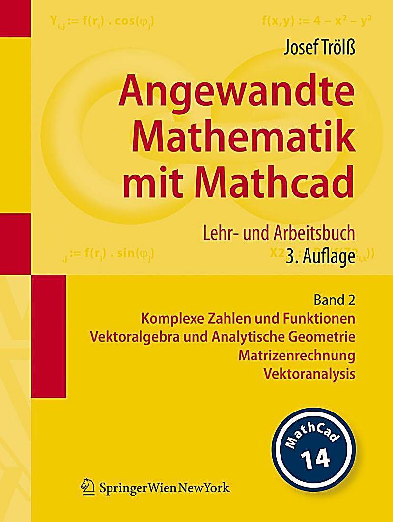 angewandte mathematik mit mathcad version 14 bd 2. Black Bedroom Furniture Sets. Home Design Ideas