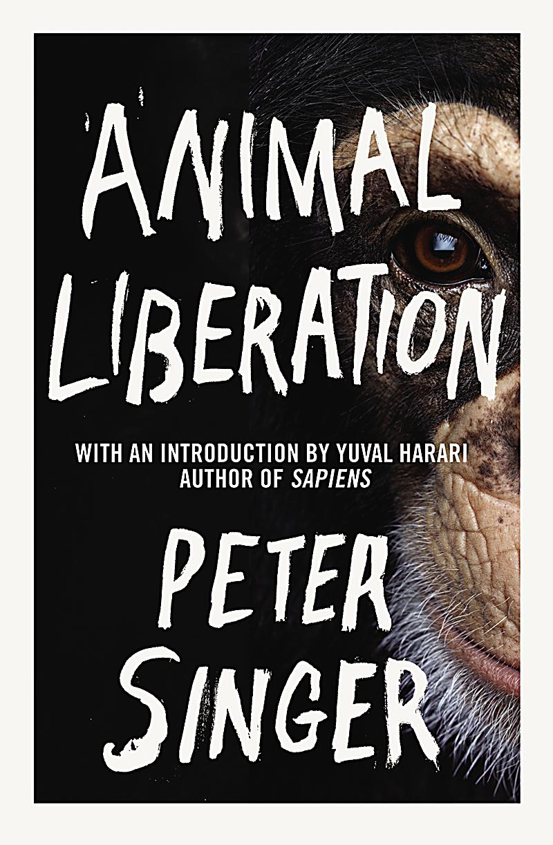 animal liberation peter singer thesis Animal liberation in peter singer's animal liberation, the main topic is how we, as a race, treat the species that we co-exist with  singer is proposing a liberation for animals as we have had for our races and sexuality .